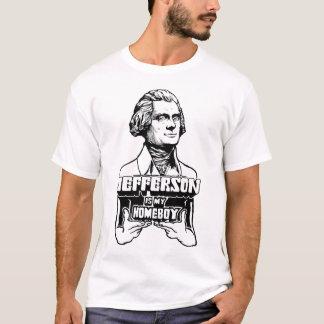 Jefferson Is My Homeboy Shirt