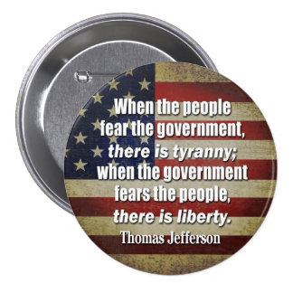 Jefferson: Liberty vs. Tyranny 3 Inch Round Button