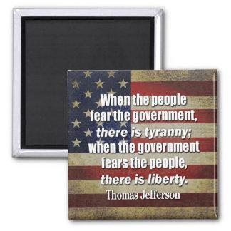 Jefferson: Liberty vs. Tyranny Square Magnet