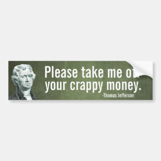 Jefferson Money Bumper Sticker