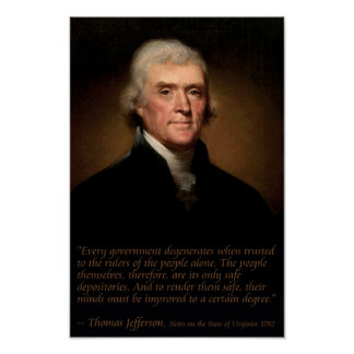Jefferson on Government and Education Poster