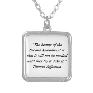 Jefferson - Second Amendment Silver Plated Necklace