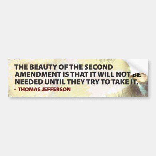 Jefferson & The 2nd Ammendment Bumper Sticker