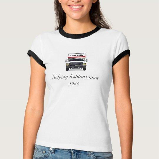 JeffreysUHaul1, Helping lesbians since 1969 T-Shirt