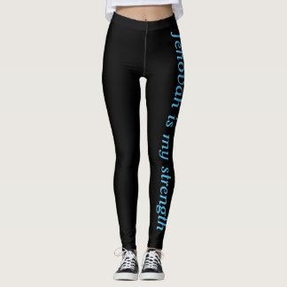 Jehovah Is My Strength Leggings