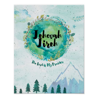Jehovah Jireh, The Lord Will Provide Poster
