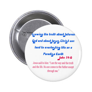Jehovah's Witness John14-6 2 Inch Round Button