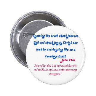 Jehovah's Witness John14-6 Pinback Button
