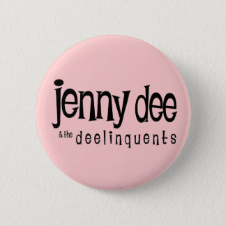Jenny Dee & The Deelinquents Button