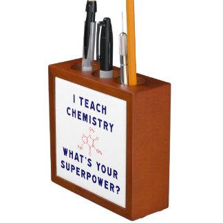 J'enseigne à chimie ce qui est la votre