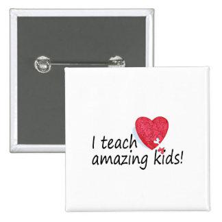 J'enseigne les enfants extraordinaires - customisé badge