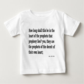Jer. 23:26 baby T-Shirt