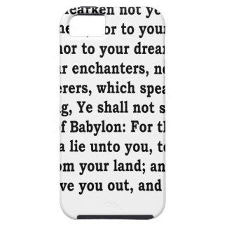 Jer. 27: 9-10 case for the iPhone 5