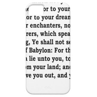 Jer. 27: 9-10 iPhone 5 case