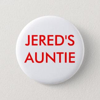 JERED'S AUNTIE 2 INCH ROUND BUTTON