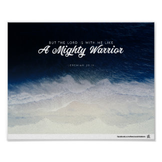 Jeremiah 20:11 - A Mighty Warrior Poster