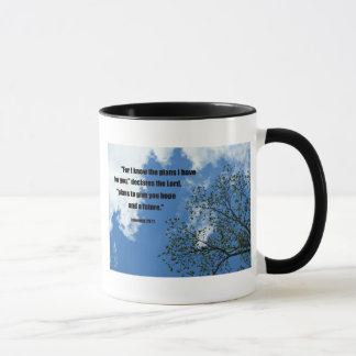 Jeremiah 29:11 For I know the plans I have for you Mug