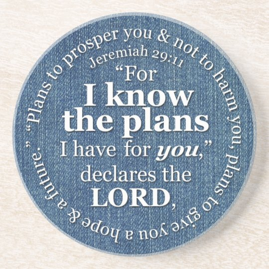 Jeremiah 29:11 I Know the Plans Bible Verse Denim Coaster