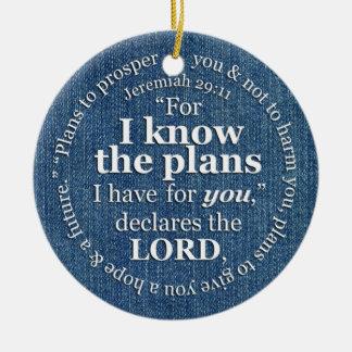 Jeremiah 29:11 I Know the Plans Bible Verse Denim Round Ceramic Ornament