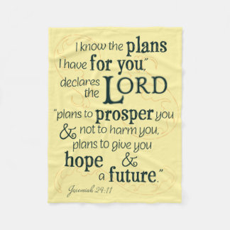 Jeremiah 29:11 I know the plans I have for you... Fleece Blanket