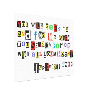 Jeremiah 29:13 Ransom Note Wrapped Canvas