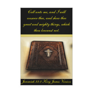 Jeremiah 33:3 Call unto me, and I will answer thee Canvas Print