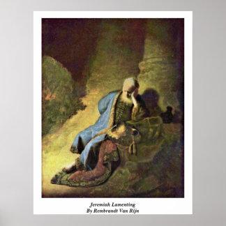 Jeremiah Lamenting By Rembrandt Van Rijn Poster