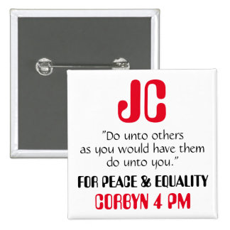 """Jeremy Corbyn """"Do unto others"""" Button Badge"""