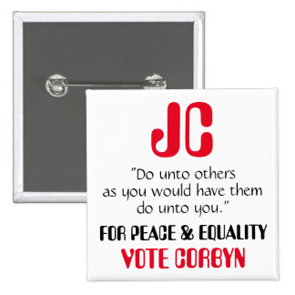 "Jeremy Corbyn ""Do unto others"" Button Badge"