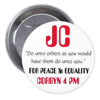 "Jeremy Corbyn ""Do unto others"" Button Badge Pin"