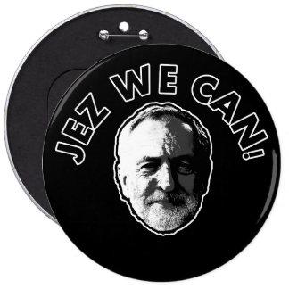"Jeremy Corbyn ""Jez We Can"" Black badge 6 Inch Round Button"