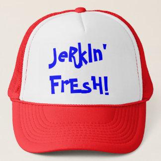 JeRkIn' FrEsH! Trucker Hat