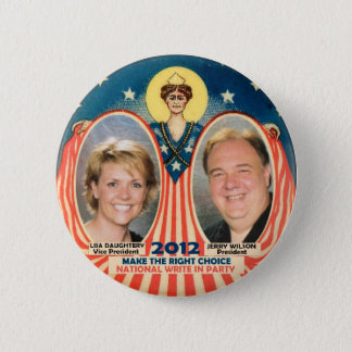 Jerry Wilson & Lisa D for President 2012 2 Inch Round Button