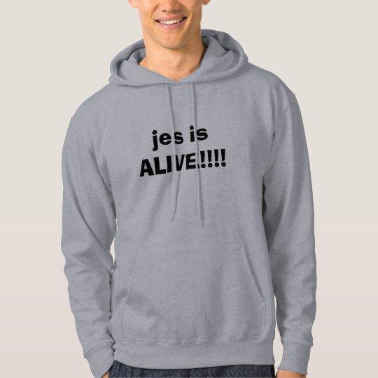 jes is ALIVE!!!! Hoodie