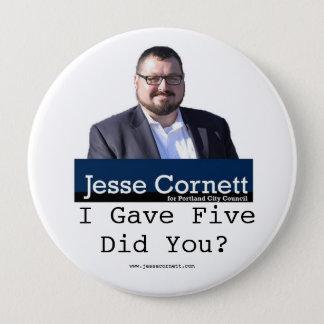 Jesse Cornett Gave 5 4 Inch Round Button