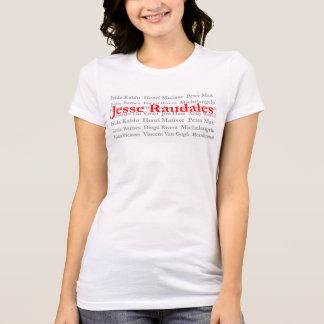 Jesse Raudales Famous Artist T-Shirt