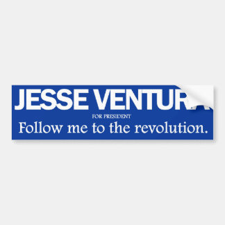 Jesse Ventura - Follow me to the revolution bumper Bumper Sticker