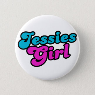 Jessies Girl 2 Inch Round Button