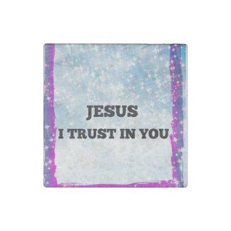 Jesu I Trust In You Stone Magnets