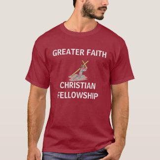 jesus4, GREATER FAITH, CHRISTIAN FELLOWSHIP T-Shirt
