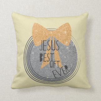 Jesus Best Gift Ever Throw Pillow