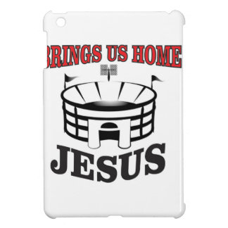 Jesus brings us home cover for the iPad mini