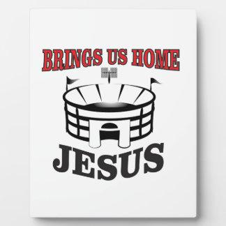 Jesus brings us home plaque