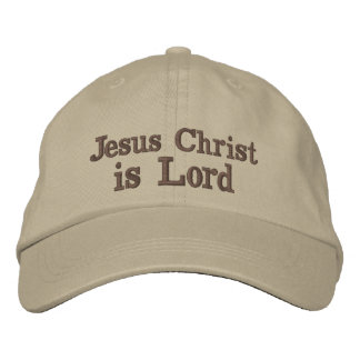 Jesus Christ is Lord Embroidered Hats
