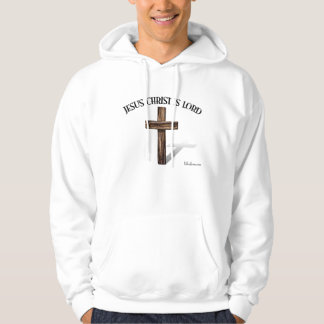 JESUS CHRIST IS LORD HOODIE