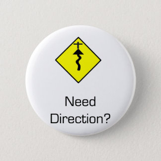 Jesus Christ is the Direction 2 Inch Round Button