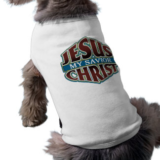 Jesus Christ My Savior Pet Clothes