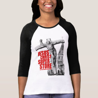 JESUS CHRIST SUPER STORE T-Shirt