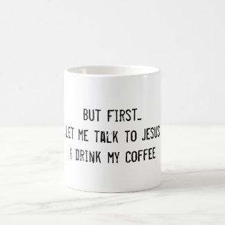 Jesus & Coffee Coffee Mug