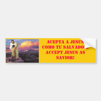 Jesus Cross Salvation, ACEPTA A JESUS COMO TU S... Bumper Sticker